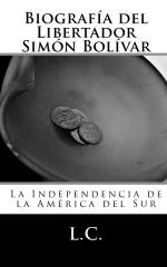 Biografía del Libertador Simón Bolívar