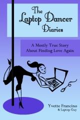 The Laptop Dancer Diaries