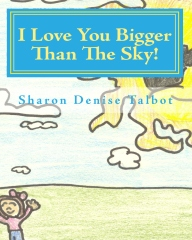 I Love You Bigger Than The Sky!