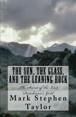 The Sun, The Glass, and The Leaning Rock