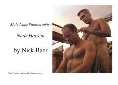 Male Nude Photography- Nude Haircut