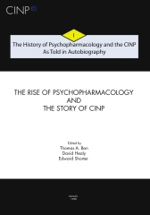 The History of Psychopharmacology and the CINP, As Told in Autobiography