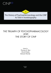 The History of Psychopharmacology and the CINP - As Told in Autobiography