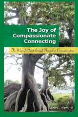 The Joy of Compassionate Connecting