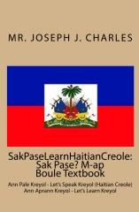 SakPaseLearnHaitianCreole: Sak Pase? M-ap Boule Textbook