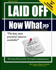 Laid Off Now What?!?