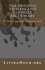 The Original Thai-English Cognate Dictionary