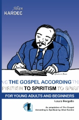 The Gospel According to Spiritism for Young Adults and Beginners