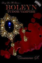 BOLEYN--Tudor Vampire