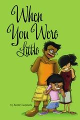 When You Were Little ...