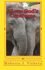 I Love God's Creatures