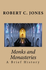 Monks and Monasteries