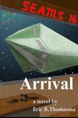 SEAMS16: Arrival