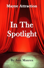 Mayne Attraction:  In The Spotlight
