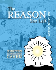 The Reason She Left