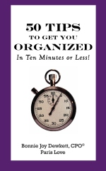 50 Tips to Get You Organized-In Ten Minutes or Less!