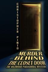 Murder Behind The Closet Door