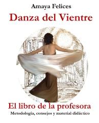 Danza del vientre: El libro de la profesora