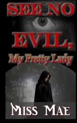 See No Evil, My Pretty Lady