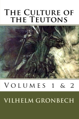 The Culture of the Teutons