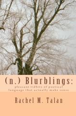 (n.) Blurblings:
