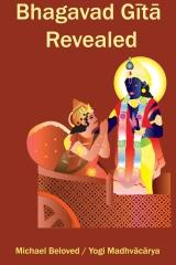 Bhagavad Gita Revealed