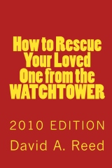 How to Rescue Your Loved One from the Watchtower
