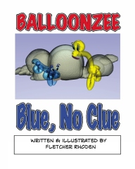 Balloonzee: Blue, No Clue