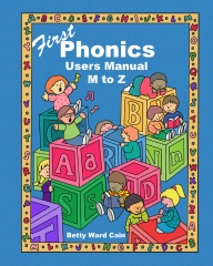 First Phonics Users Manual M to Z