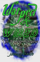 Warped & Wired
