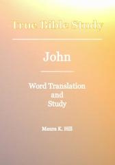True Bible Study - John
