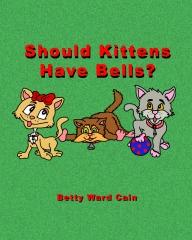 Should Kittens Have Bells?