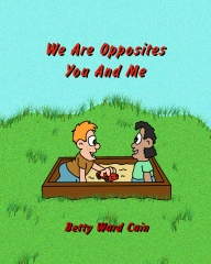 We Are Opposites You and Me