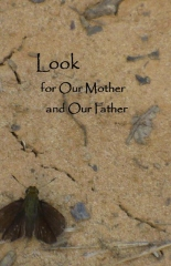 Look for Our Mother and Our Father