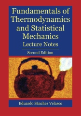 Fundamentals of Thermodynamics and Statistical Mechanics