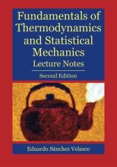 Fundamentals of Thermodynamics and Statistical Mechanics