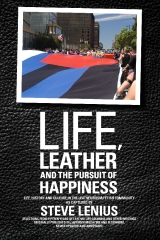 Life, Leather and the Pursuit of Happiness