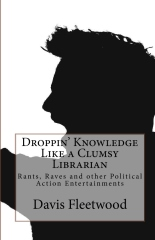 Droppin' Knowledge Like a Clumsy Librarian