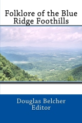 Folklore of the Blue Ridge Foothills