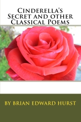 Cinderella's Secret and other Classical Poems