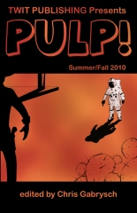 Twit Publishing Presents: PULP!
