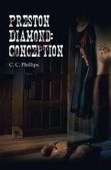 Preston Diamond: Conception