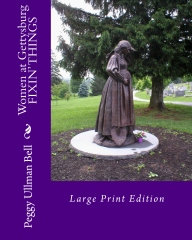 Women at Gettysburg FIXIN' THINGS