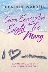 Seven Exes Are Eight Too Many