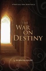 The War On Destiny