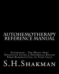 Autohemotherapy Reference Manual