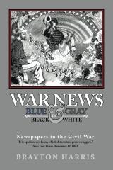 WAR NEWS: Blue & Gray in Black & White