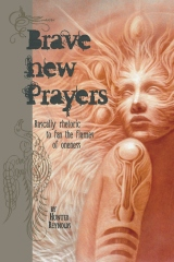 Brave New Prayers