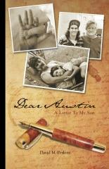 Dear Austin - A Letter To My Son