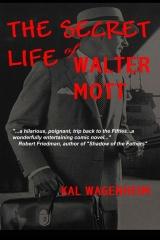 The Secret Life of Walter Mott